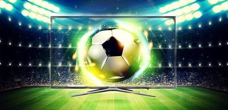 Chọn TV nào để xem bóng đá cực nét, cực đã? - Điện Máy Đất Việt